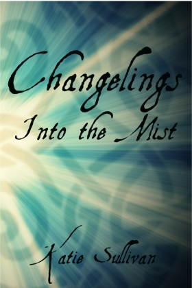Revealed... Changelings: Into the Mist. I'm trying really hard not to grin like a madwoman right now!